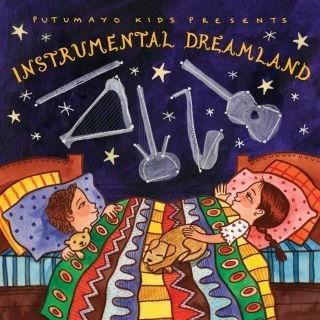 Putumayo Kids Instrumental Dreamland