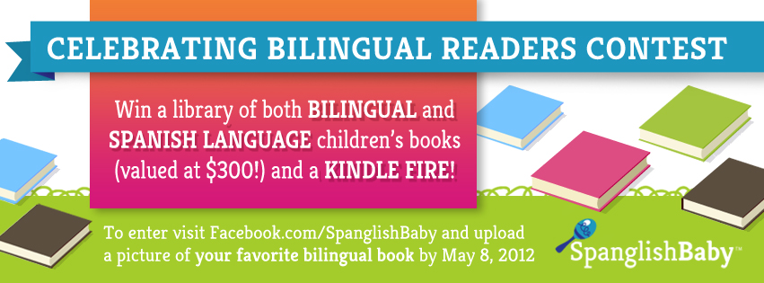 Celebrating Bilingual Readers Contest SpanglishBaby latina moms dia de los niños