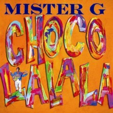 Mr. G Chocolalala bilingual music