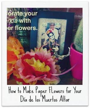 How to make Paper Flowers for your Dia de los Muertos Altar