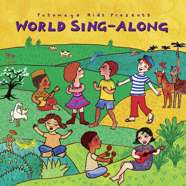 putumayo world sing along