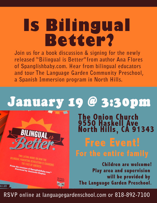 Biligual Is Better Language Garden Preschool bilingual spanish immersion los angeles