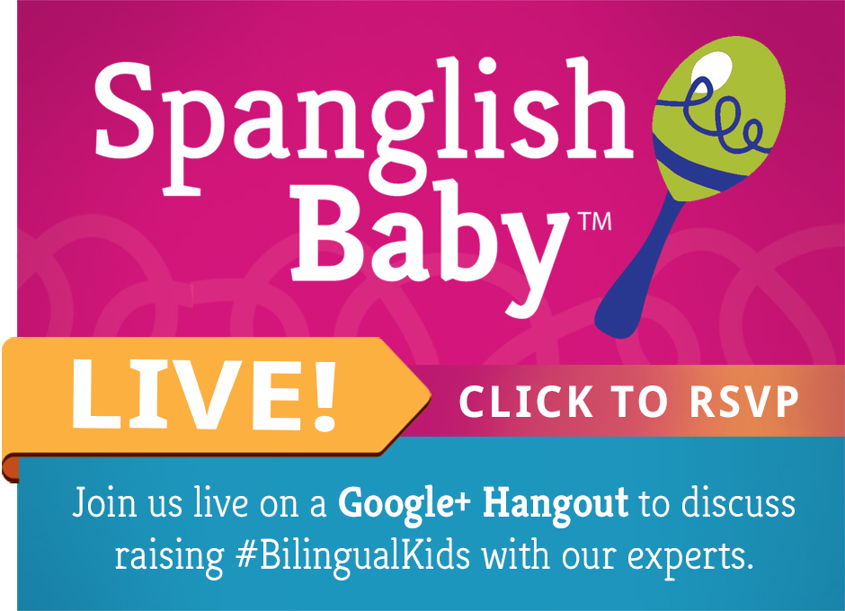 SpanglishBaby Live Google+ Hangouts On Air