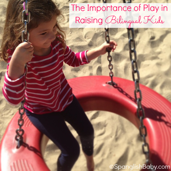 The importance of play to teach a child a second language: SpanglishBaby.com