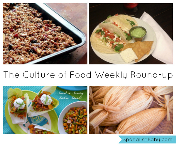 The Culture of Food Weekly Round-up - SpanglishBaby.com