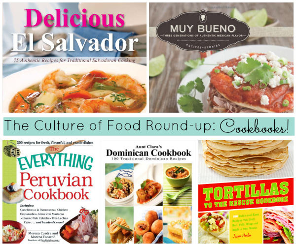 The Culture of Food Round-up: Cookbooks ! - SpanglishBaby.com