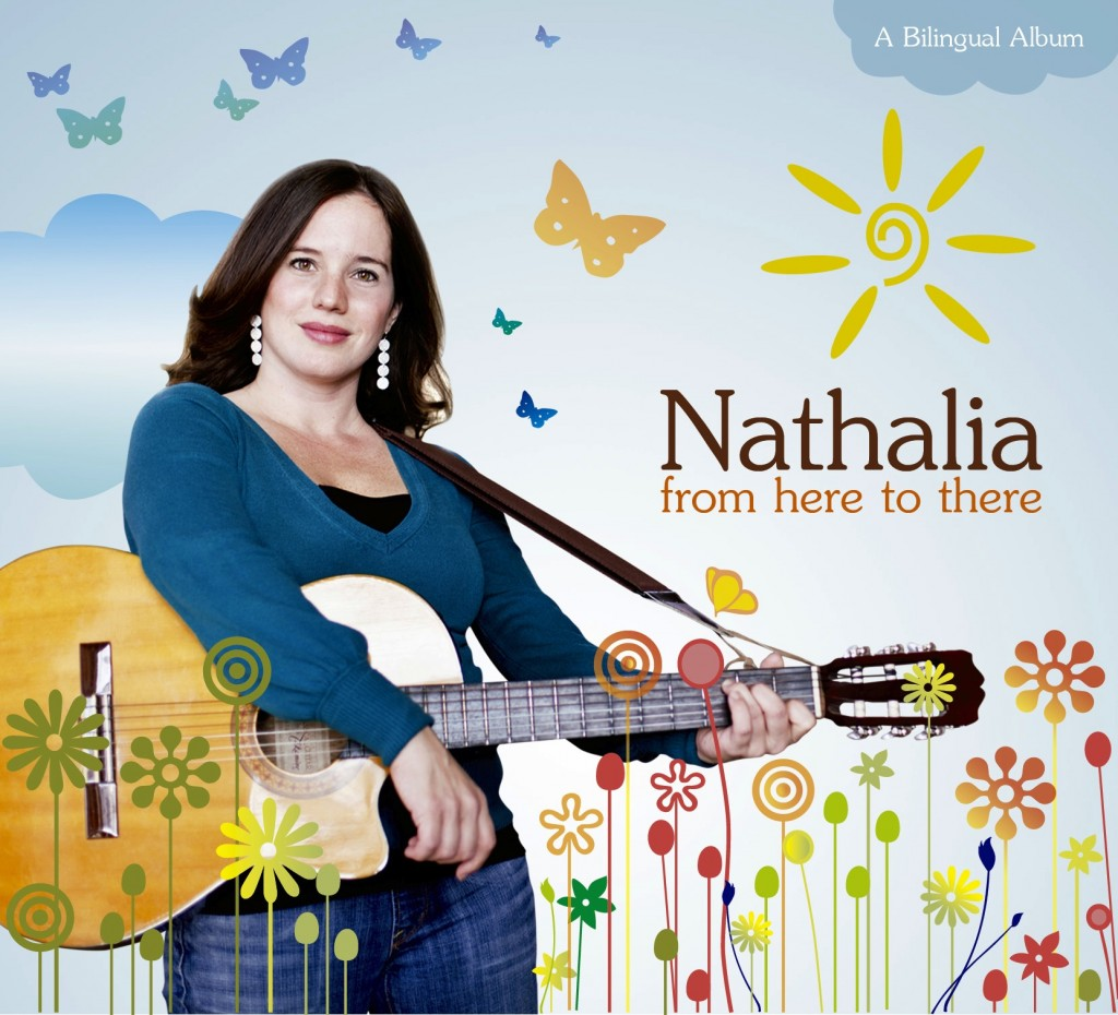Nathalia: from here to there , bilingual kids music