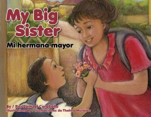 My Big Sister/Mi hermana mayor