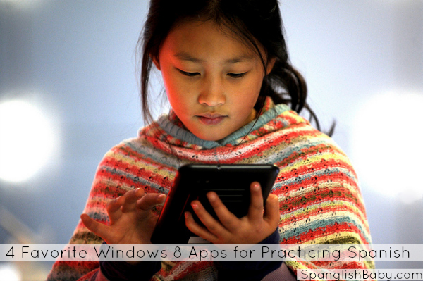 4 Favorite Windows 8 Apps for Practicing Spanish – (which weren't meant for practicing Spanish) - SpanglishBaby.com