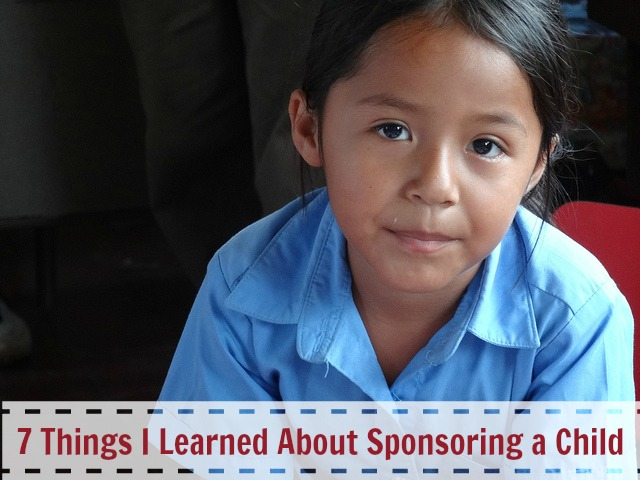 7 Things I learned about sponsoring a child
