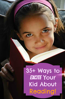 35+ Ways to Excite Your Kid About Reading - latinas4latinolit.org