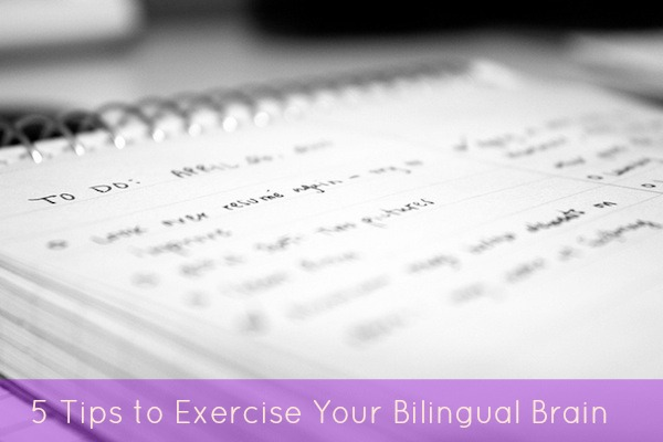 5 tips to exercise your bilingual brain