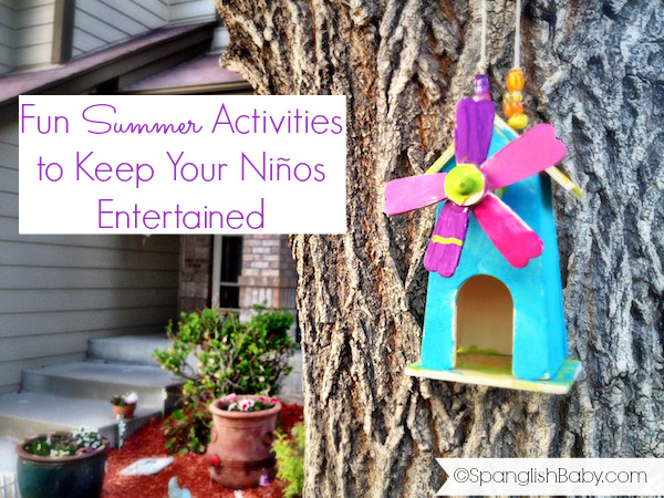 Fun Summer Activities to Keep Your Niños Entertained - SpanglishBaby.com