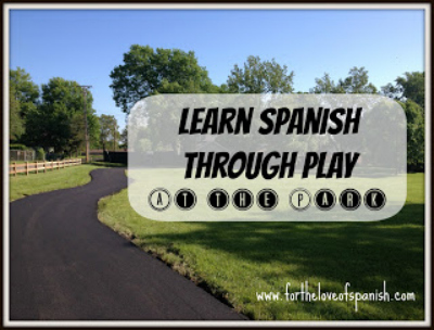 Learn Spanish Through Play by fortheloveofspanish.com