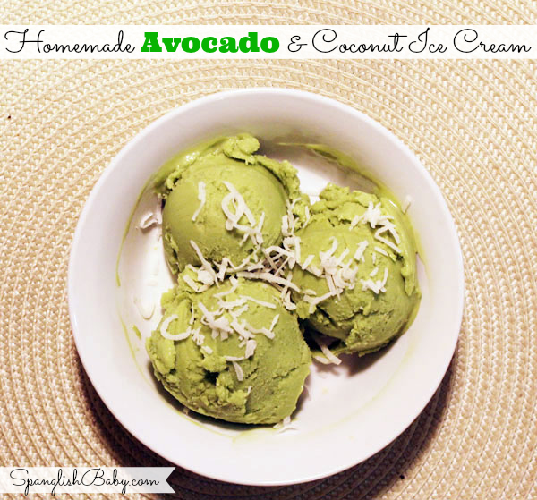 Homemade Avocado And Coconut Ice Cream {Recipe} - SpanglishBaby.com