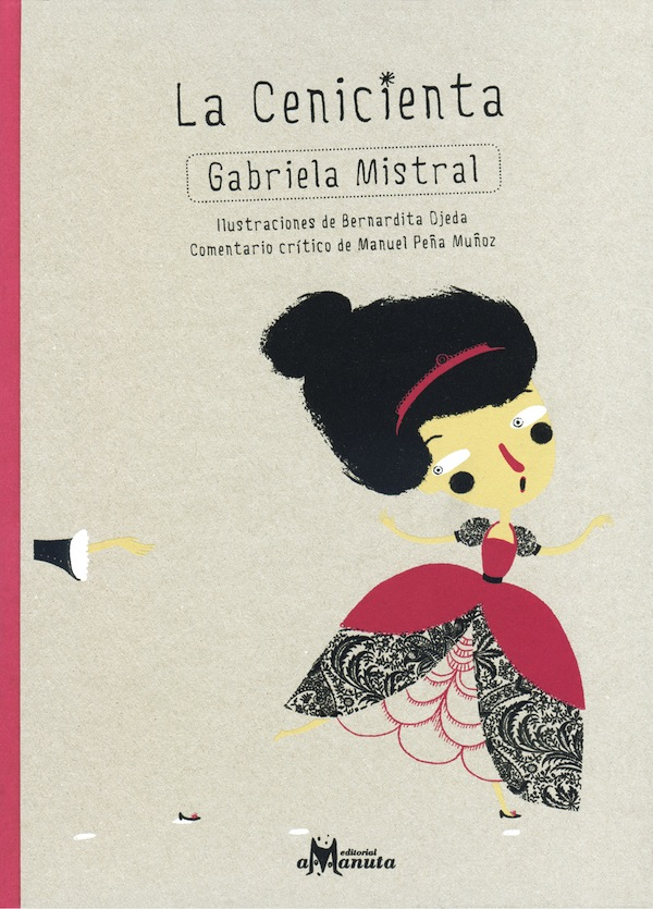 La Cenicienta Gabriela Mistral, Ed Amanuta