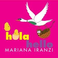 Hola Hello by Mariana Iranzi