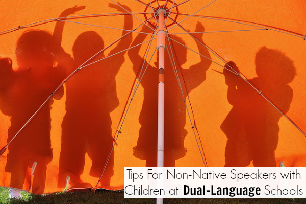 La Maestra's Corner: Tips For Non-Native Speakers with Children at Dual-Language Schools. Back to School- Part III