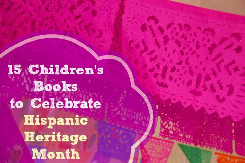 15 children's books to celebrate hispanic heritage with kids