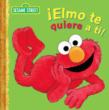 Sesame Stree books in Spanish Elmo te Quiere a Ti