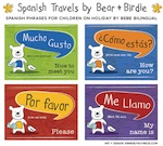 Spanish Phrases for Children on Holiday by Bebe Bilingual
