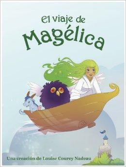 el viaje de magelica - spanglishbaby.com